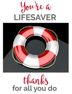 You 39 re a lifesaver thanks for all you do fun appreciation Thanks for all you do gifts