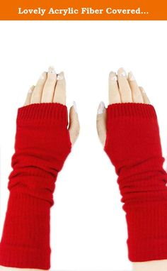 Lovely Acrylic Fiber Covered Yarn Material Stretchy Wrist Gloves(Flag Red,One size). Material:Acrylic Weight:220g Package includes: one pair of gloves Size: length 33CM,Circumference 8CM(Stretchy) Features: These gloves are cute, soft and warm. Quite fit to wear in cold winter days. Fingerless design, thumb and knuckle can bend naturally. Easy to wear and remove. A wonderful gift for ladies or schoolgirls. For that fussy teen or young adult who wants unique style, these are truly...