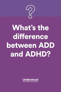 The difference between #ADD and #ADHD