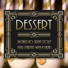Gatsby Dessert Sign, 8 x 11 x 16 x size, Gatsby Party, Art Deco Party Supplies - Black and Gold Cards, Art Deco Party, Diy Shops, Gatsby Party, Handmade Items, Handmade Gifts, Party Printables, Party Supplies, Signs, Unique Jewelry