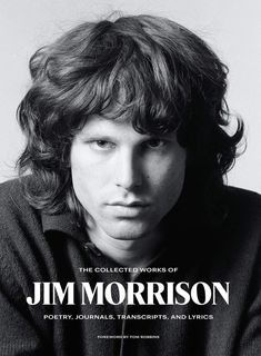 Massive New Collection of Jim Morrison's Writings Set For June Release