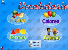 """""""Vocabulario"""" es un juego de Vedoque en el que se practica el conocimiento de los niños de Educación Infantil sobre colores, formas, cuerpo humano y frutas."""