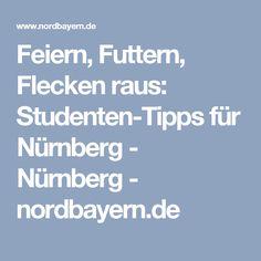 Feiern, Futtern, Flecken raus: Studenten-Tipps für Nürnberg - Nürnberg - nordbayern.de