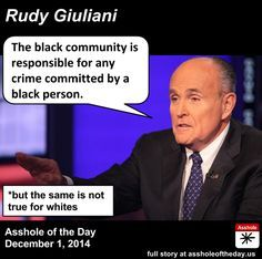 **ASSHOLE OF THE DAY  GOES TO RUDY GIULIANI!!!Are the white folks responsible for the mass murders so many whites have perpetrated in American history? He doesn't say a word about it!