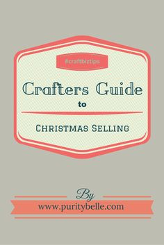 Crafter's Guide to Christmas Selling Festive Crafts, Christmas Crafts, Craft Business, Business Tips, Crafts To Do, Crafts For Kids, Craft Stalls, Craft Corner, Soy Candles