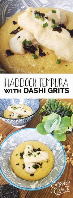Haddock Tempura with Dashi Grits // The Satisfied Craver