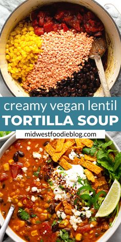 Cremige vegane Linsen-Tortilla-Suppe - Diese cremige, geschmacksintensive vegane Linsen-Tortilla-Suppe ist das perfekte schnelle und einfa - # Food and Drink healthy vegetarian Healthy Food Recipes, Easy Soup Recipes, Veggie Recipes, Whole Food Recipes, Cooking Recipes, Quick Vegan Recipes, Healthy Meats, Healthy Eating, Eating Vegan