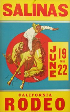 Western collectibles from the early Century to the early century Western Art, WPA, Western Antiques, Rodeo scarfs, Banners and Vintage Western Furnishings. Cool Posters, Travel Posters, Music Posters, Salinas California, Rodeo Cowboys, Cowboys Sign, Cowboy Art, Cowboy Pics, Cowboy Room