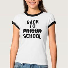 Back To Prison (Back To School) Ringer T-Shirt