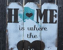Home is Where the Heart is State Sign, Handmade Alaska Sign, Picket Fence Sign, Custom State or Country Wooden Sign