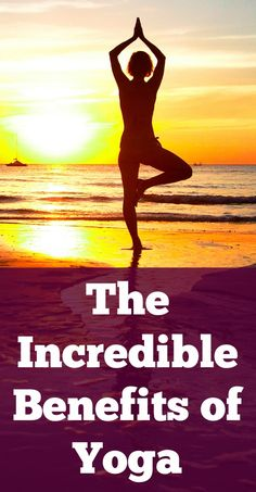 The Incredible Benefits of Yoga ~ http://healthpositiveinfo.com/benefits-of-yoga.html