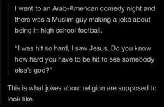 High School Football, In High School, Arab American, Comedy Nights, Jesus Freak, I Saw, Did You Know, Jokes, God