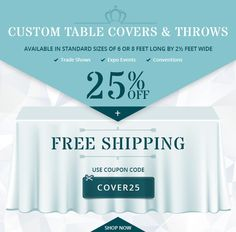 Get 25% OFF on Custom Table Covers & Throws for #Tradeshow #events  http://www.bannerbuzz.ca/customized-table-runners.html