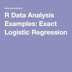 R Data Analysis Examples: Exact Logistic Regression