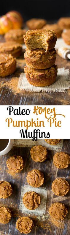 Paleo honey pumpkin pie muffins - easy to make, healthy, grain free pumpkin pie muffins sweetened with raw honey