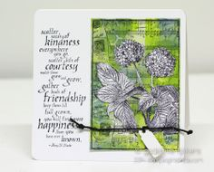 StampingMathilda: Flowers on a Gelli Print -- A photo stamp on a gelli print.  I stamped the photo stamp once more on white cardstock and cut out the flowers.  Quote is from the Friendship Flowers set by Darkroom Door