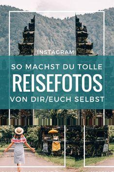 Instagram für Beginner: Tolle Reisefotos von dir selber machen