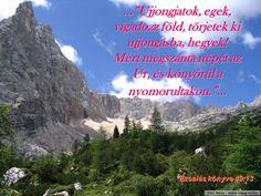 Ujjongjatok egek... Biblical Quotes, Prayers, Urban, Prayer, Beans, Bible Scripture Quotes, Bible Quotes