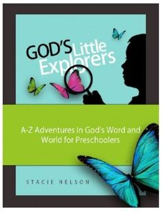 Free Gods Little Explorers Preschool Curriculum