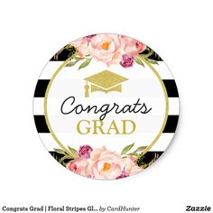 Congrats Grad | Floral Stripes Glam Graduation