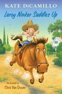 Review: Leroy Ninker Saddles Up by Kate DiCamillo from @Stephanie Cope Notes. Kate DiCamillo begins a series that will feature the cast of memorable characters from the Mercy Watson universe.