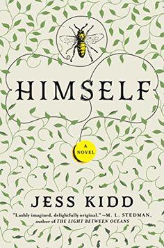 Himself: A Novel by Jess Kidd https://www.amazon.com/dp/1501145177/ref=cm_sw_r_pi_dp_x_EsuezbVJG8N69