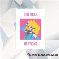 CON DRAG ULATIONS Ru Pauls Drag Race Graduation Card