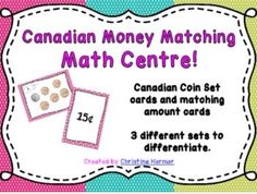 A money matching center for Canadian money. Canadian Coins, Canadian History, Fun Math, Math Games, 2nd Grade Math, Grade 2, Primary Classroom, Classroom Ideas, Learning Money