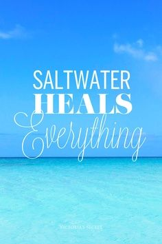 "Saltwater heals everything. I got hurt at the beach once and the saltwater healed the wound faster than Neosporin. But I'm sure this is not what the pic meant by ""cures everything"" LOL. Mantra, Beach Quotes, Beach Sayings, Ocean Quotes, Ocean Sayings, Summer Quotes, I Love The Beach, Beautiful Beach, Beautiful Places"