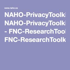 NAHO-PrivacyToolkit.qxd - FNC-ResearchToolkit-Eng.pdf