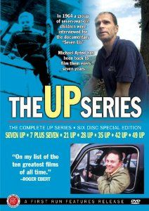 The Up Series (Seven Up / 7 Plus Seven / 21 Up / 28 Up / 35 Up / 42 Up / 49 Up): Michael Apted Love this series! Follows the lives of selected British children from age 7 to 49 (updates every 7 years).