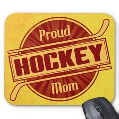 Proud Hockey Mom Mouse Pad / mousemat. $11.45