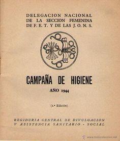 CARTILLA DE HIGIENE, DELEGACION NACIONAL DE LA SECCION FEMENINA DE FET Y DE LAS JONS 1944 23 PAG - Foto 2