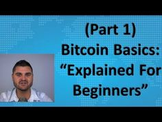 """Bitcoin Basics (Part – """"Explained For Beginners"""" Video analysis tactics learning – Finance tips, saving money, budgeting planner Trade Finance, Finance Business, Online Business, Bitcoin Mining Rigs, Dumb Questions, Youtube Comments, Financial Instrument, Day Trader, Investing Money"""