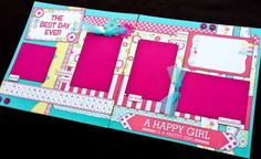 12x12 Scrapbook Page Girl or Baby Girl Themed layout. The Best Day Ever. Echo Park Sweet Girl.
