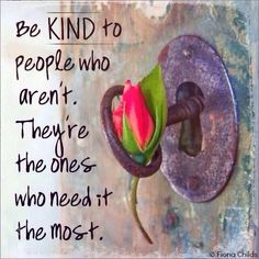 Quotes offering inspiration, motivation, and sometimes a well-needed chuckle. Kindness Matters, Kindness Quotes, Gratitude Quotes, Positive Quotes, Great Quotes, Quotes To Live By, Inspirational Quotes, Motivational Quotes, Clever Quotes