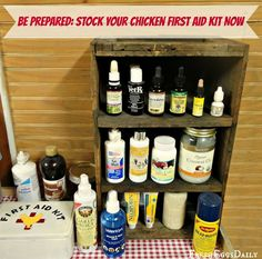 Better Safe than Sorry - Stocking your Chicken First Aid Kit