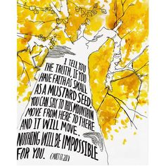 Archival print created from an original watercolor illustration based on Scripture. The artwork features a giant mustard colored tree with handlettered words in the trunk of verses from the Bible, | bible verses, bible verses quotes, bible verses about love, bible verses about struggle