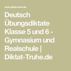 Deutsch Übungsdiktate Klasse 5 und 6 - Gymnasium und Realschule | Diktat-Truhe.de