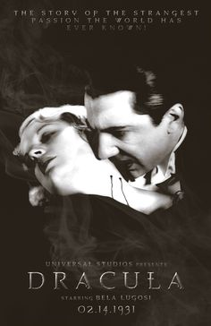 Dracula (1931); Bela Lugosi... My ALL TIME FAVE! I loved watching his films as a child, & still do. :) Best vampire EVER!