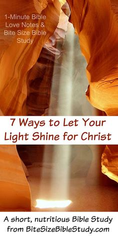 This 1-minute devotion offers 7 Ways we can shine brighter for Jesus. Each way is backed up with Scripture.