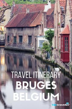 A Travel Guide to a Day in Bruges, Belgium. What to Do, See and Eat in this European City. | Blog by HipTraveler: Bookable Travel Stories from the World's Top Travelers