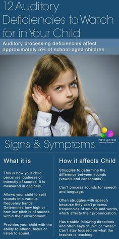 Auditory Deficiencies: 12 Auditory Processing Deficiencies to Recognize in Your Child | ilslearningcorner...