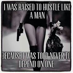 Hustle like a man. Dont depend on one.