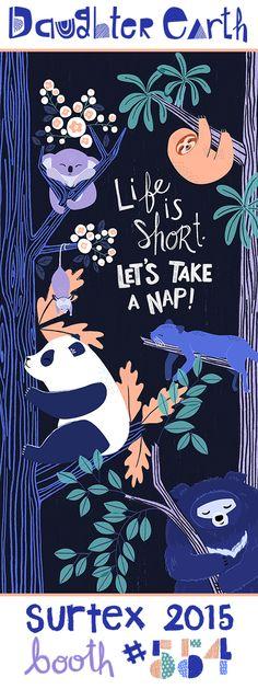 Daughter Earth   Katy Tanis   Surtex 2015 Banner   Slow Moving Tree Dwelling Mammals   Let's Take a Nap!   Koala, Sloth, Opossum, Bearcat, Panda, Sloth Bear illustration.