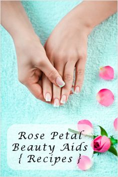 3 Recipes For Lovely Rose Beauty Aids. Can substitute with lavender or other scented flowers if desired.