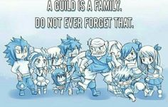 A guild is family, do not ever forget that