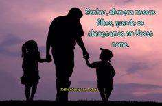 ORAÇÃO PELOS FILHOS Meu Deus e Senhor, sois Vós o Criador e o Pai verdadeiro dos meus filhos, a Vós... (acesse)