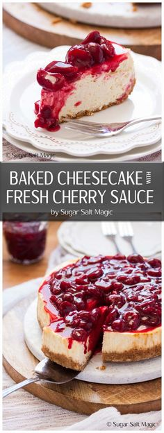 This easy Baked Cheesecake is smooth and creamy on the inside and topped with a luscious Fresh Cherry Sauce. #bakedcheesecake #cherrycheesecake via @sugarsaltmagic