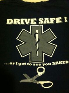 For the paramedics....hehehe.